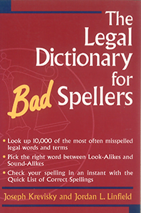 Legal Dictionary for Bad Spellers